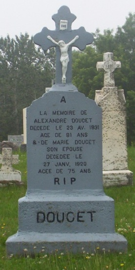 Doucet Alexander Marie. A Canadian Family Headstones