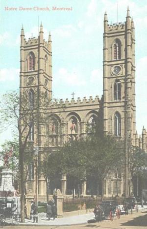 QUEBEC SURNAMES: Vadeboncoeur + Alary, Auvray, Cheneau, Contant, Deguire, Imbeault, Landry, Lebeau, Leblanc, Lemaitre, Ondoyer, Paquet, Perillard, Plante, Sedilot dit Montreuil, Trudel LOCATIONS: Montreal, Les ecureuils in Donnaconna, Maskinonge, Boucherville, Rochefort, Quebec | Vintage postcard Montreal's Notre Dame Church